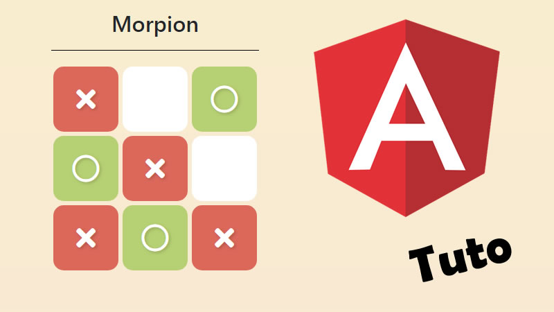 Angular : Et si on développait un jeu du morpion ?